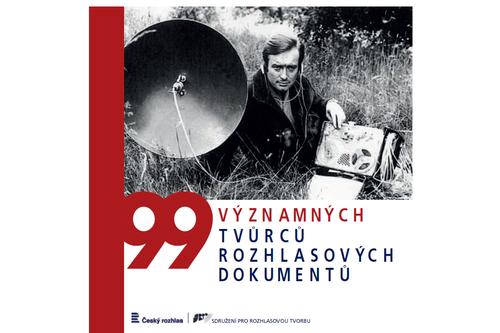 Přebal knihy 99 významných tvůrců rozhlasových dokumentů