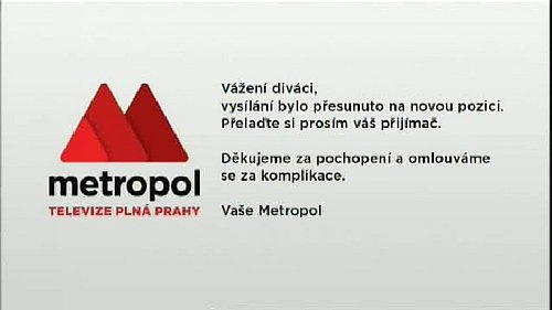 Vysílání TV Metropol na původní programové pozici v Regionální síti 4 skončilo.