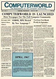 První číslo Computerworldu, které vyšlo 21. června 1967. Další zásadní titulní strany najdete v této galerii.