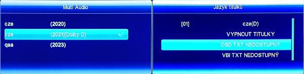 Audio stopy přepínáme tlačítkem AUDIO, pokud jsou další mutace vysílány. Výběr doprovodných titulků vyvoláme žlutým tlačítkem TXT. Současně je zde i výběr aktivace mezi OSD teletextem a VBI teletextem zobrazovaném televizním přijímačem.