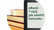 obrázek k článku Získejte ebook: 7 tipů jak ušetřit tisícovku