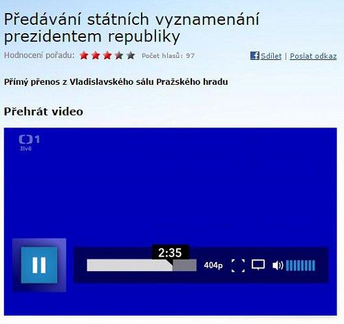 V on-line videoarchivu iVysílání byla v době psaní tohoto textu pouze několikaminutová pasáž z přímého přenosu. Ta se navíc po přibližně dvou a půl minutách změnila v modrou obrazovku.