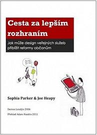 Kniha Cesta za lepším rozhraním vyšla už i česky.