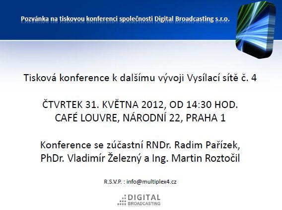 Pozvánka na první tiskovou konferenci pořádanou novým provozovatelem multiplexu 4.