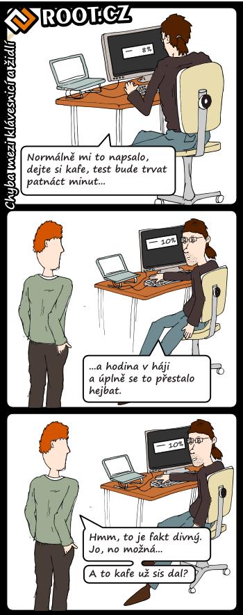 Chyba mezi klávesnicí a židlí
