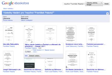 Google eBooks - Palackého knihy, něco v češtině, něco německy, tehdy se to tak nebralo...