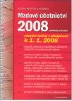 Mzdové účetnictví 2008, praktický průvodce