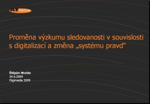 DM 2009 - prezentace Wolde