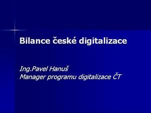 Prezentace DM 2007 Hanuš