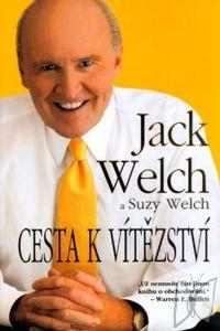 Jack a Suzy Welch - Cesta k vítězství