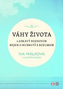 Začátkem listopadu 2020 vychází v nakladatelství Smart Press nová kniha Ivy Málkové Váhy života