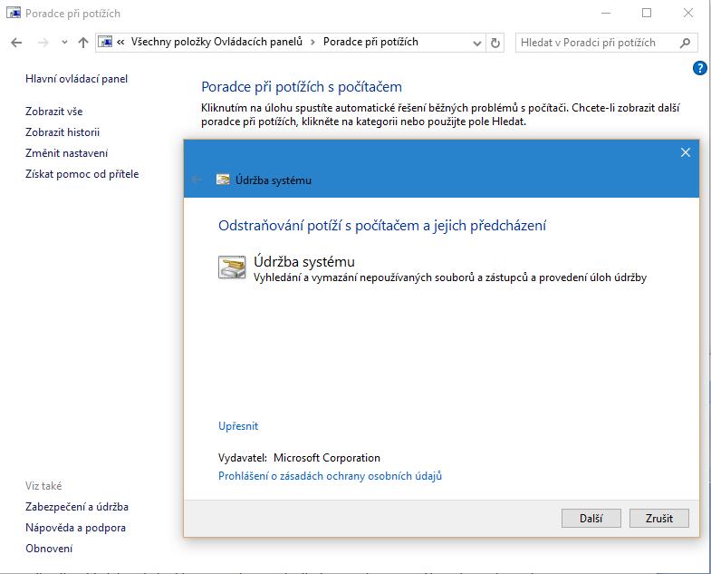 Nástroj Poradce při potížích, který je součástí Windows 10, provádí údržbu a čištění počítače, které má za cíl zejména zrychlení práce s vaším operačním systémem.