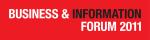 Logo Business & Information Forum 2011: Starosti a radosti českých CIO