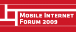 Mobile Internet Forum 2009