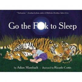 Přebal knihy Go the Fuck to Sleep