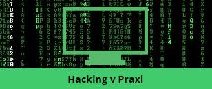 Hacking v Praxi