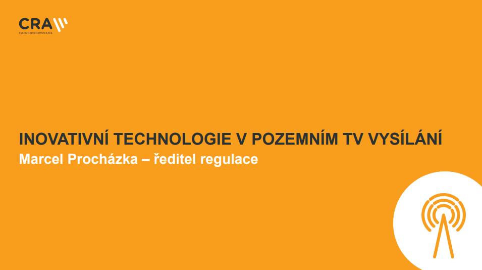 Prezentace o DVB-T2 - Marcel Procházka, ČRA (listopad 2017)