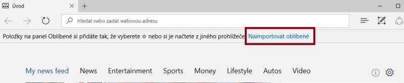 Pokud jste ještě Microsoft Edge nikdy nespustili, pak se vám při prvním jeho spuštění zobrazí velmi šikovný odkaz pro import vašich oblíbených položek