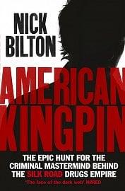 Kniha American Kingpin o darknet tržišti Silk Road a jeho zakladateli