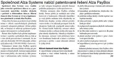 Alza Systems platební automaty opravdu začala aktivně nabízet, dokládá to například článek v časopise Prosperita z roku 2008.
