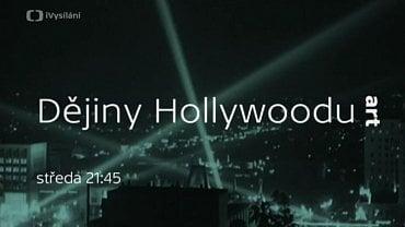 Seriál Dějiny Hollywoodu.