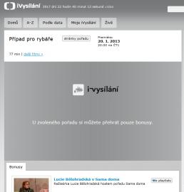 Případ pro rybáře v iVysílání České televizi chybí. Nejsou pro něj práva a přehrát si tak můžete pouze bonus.