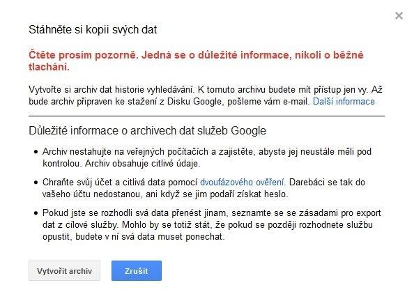 Před zobrazením historie vyhledávání Google zobrazí několik varování