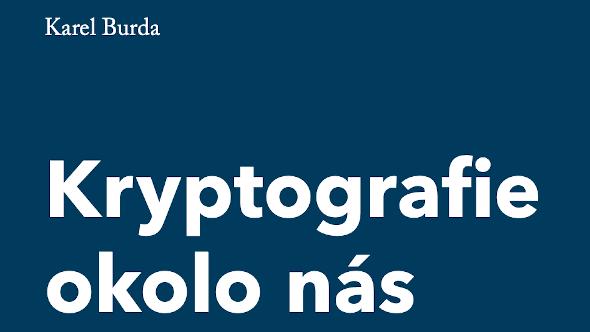 [aktualita] CZ.NIC vydává knihu Kryptografie okolo nás od Burdy, ke stažení je zdarma