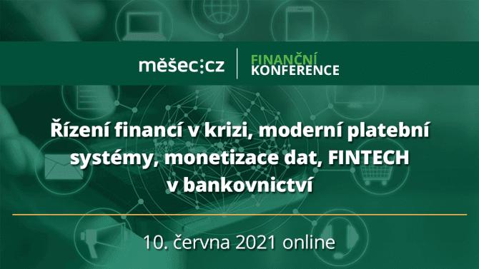 Finanční konference 2021se zaměří na digitalizaci finančního sektoru a řízení vkrizi