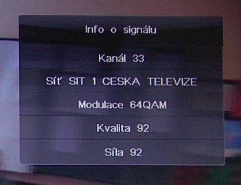 Výborné jsou informace i o signálu na vybraném kanále.