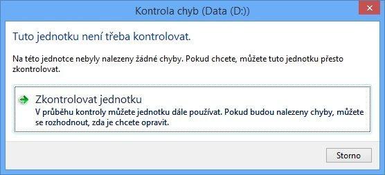 Nástroj Kontrola chyb ve Windows 8 a novějších verzích Windows nejprve zobrazí informaci o tom, zda byly objeveny nějaké chyby. Poté vám nabídne možnost provedení rychlé kontroly a následně úplné kontroly disku
