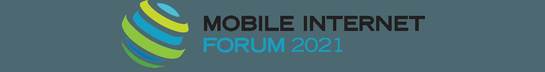 Mobile Internet Forum 2021