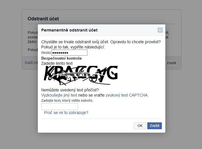 Pokud se rozhodnete, že chcete smazat svůj účet na Facebooku, musíte se nejprve přihlásit a dokázat, že nejste robot