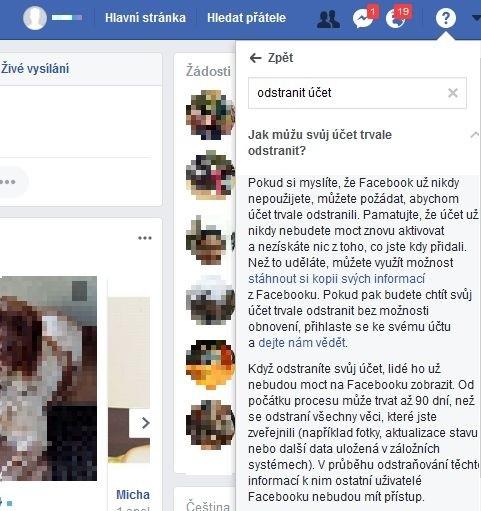 Pokyny pro trvalé odstranění účtu na Facebooku se dají najít docela snadno. Stačí klepnout na ikonku otazníku, která se nachází v horní části webové stránky Facebooku a zadat do textového pole, které se vzápětí zobrazí, text odstranit účet