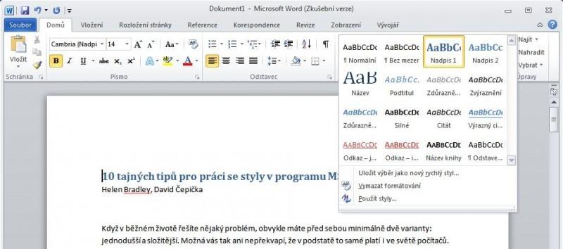 Na vámi požadovaný text aplikujete styl tak, že text vyberete a poté klepnete na styl v galerii stylů