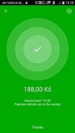 Zelená je dobrá. Úspěšná transakce zaplacená bezkontaktní virtuální NFC kartou.