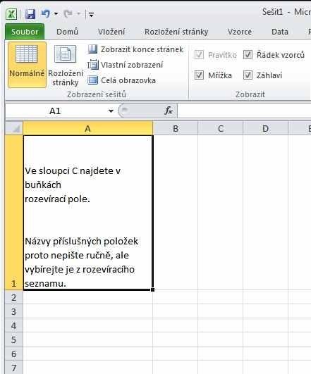 Chcete-li při psaní textu do buňky vytvořit nový řádek, použijte klávesovou zkratku Alt-Enter