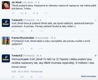 Oproti jiným kanálům je komunikaci Tchiba na Twitteru velmi neformální, uvolněná a plná smajlíků.