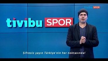 Tivibu Spor.