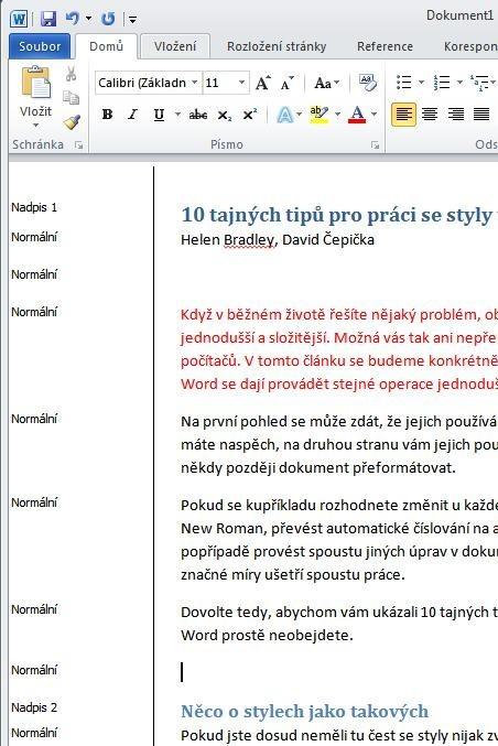 Podokno oblasti stylů, které je v programu MS Word vidět při zobrazení typu Koncept a Osnova, vám zobrazí styly aktuálně použité v dokumentu