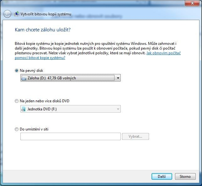 Krok první: Vyberte umístění pro bitovou kopii