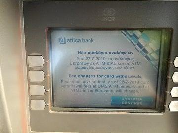Od 22. 7. 2019 řecká Attica Bank účtuje poplatky neřeckým držitelům karet za výběr z bankomatu.