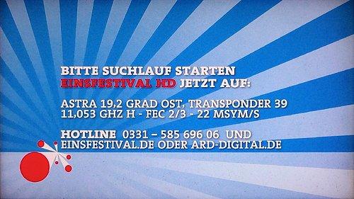 Statická obrazovka, která nahradila vysílání kanálu Einsfestival HD na původní frekvenci ze satelitu Astra