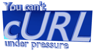 You can't curl under pressure