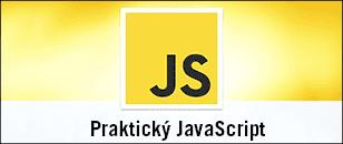 Praktický JavaScript