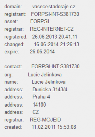 Vlastníkem domén je Lucie Jelínková.