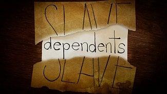 Slave dependents