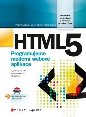 HTML 5 - Programujeme moderní webové aplikace