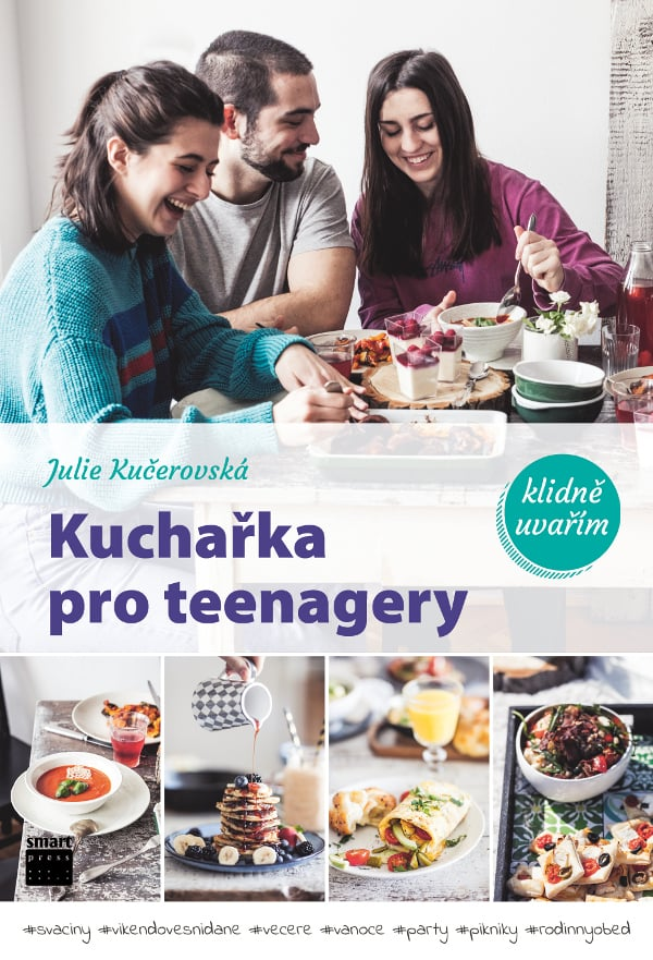 Vychází Kuchařka pro teenagery #klidneuvarim