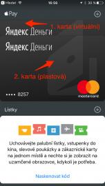 V Apple Pay můžete mít více karet. V tomto případě jsou tam dvě: původní plastová a virtuální karta.